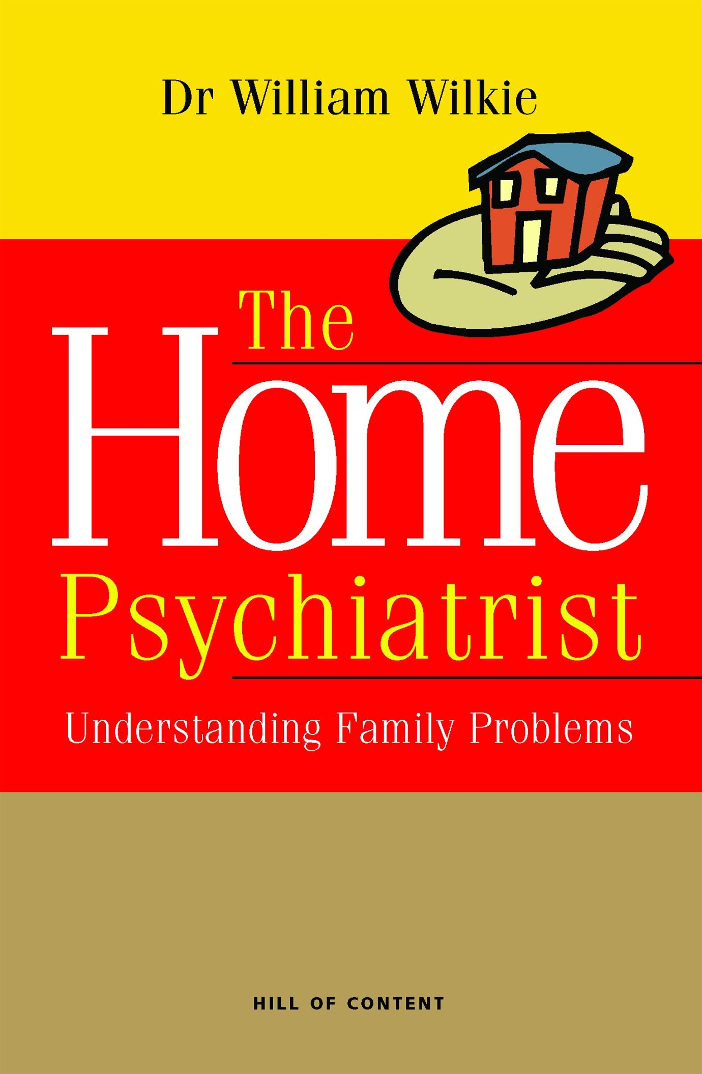 The Home Psychiatrist: Understanding Family Problems