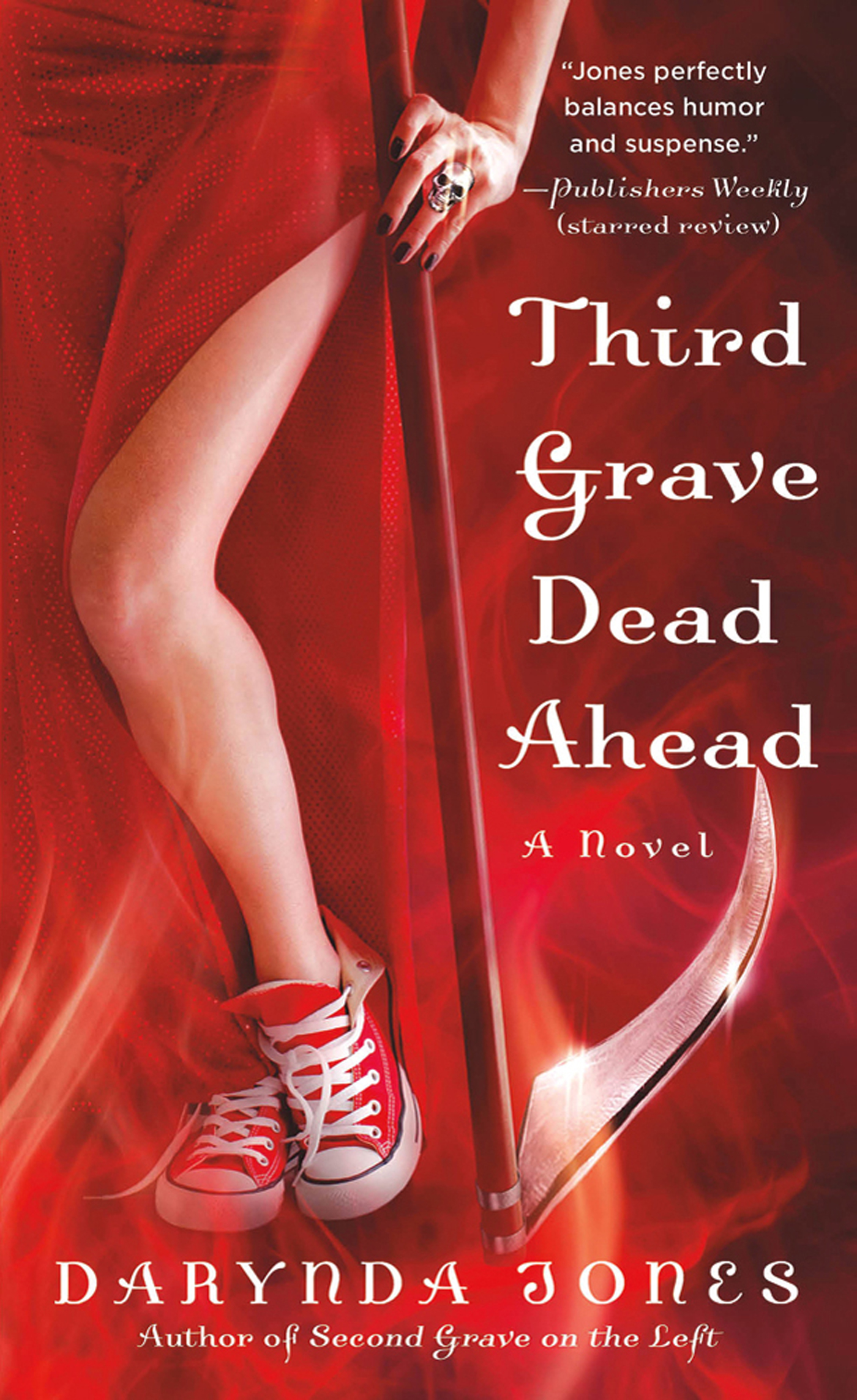 Third Grave Dead Ahead By: Darynda Jones