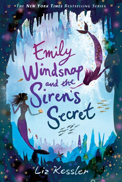 Emily Windsnap and the Siren's Secret By: Liz Kessler