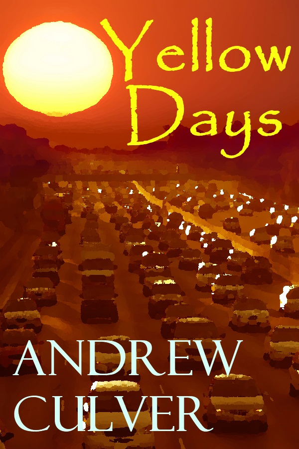 Yellow Days By: Andrew Culver