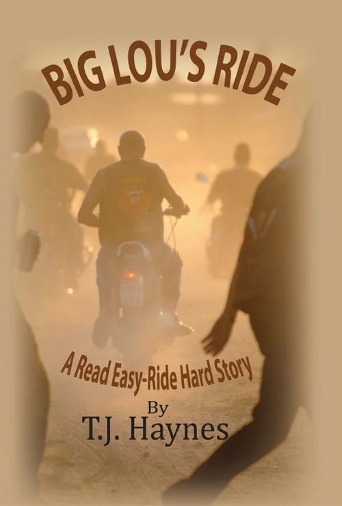 Big Lou's Ride: A Read Easy-Hard Ride Story