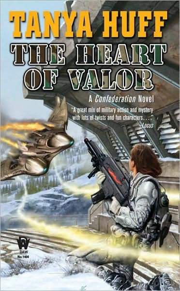 The Heart of Valor By: Tanya Huff