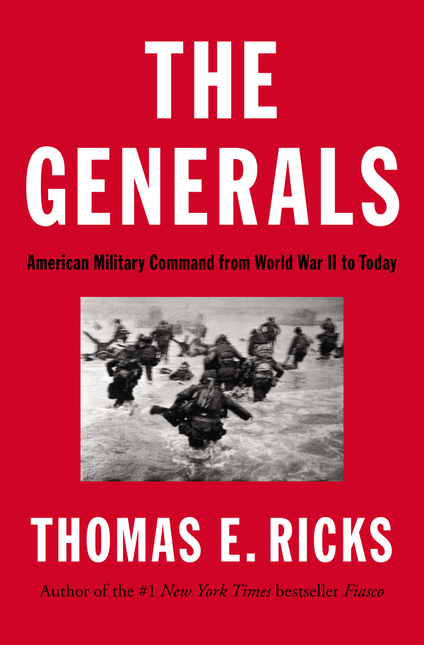 The Generals By: Thomas E. Ricks