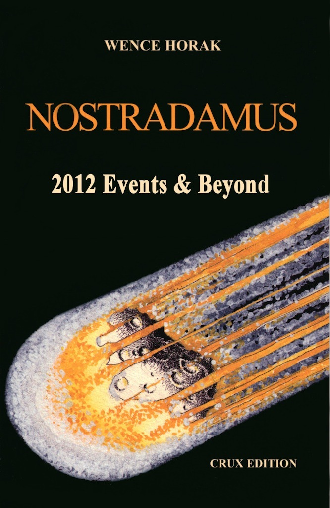 Nostradamus: 2012 Events & Beyond