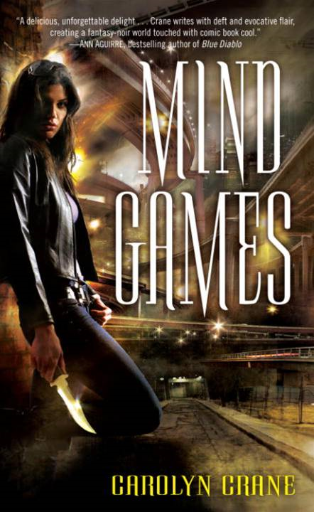 Mind Games By: Carolyn Crane