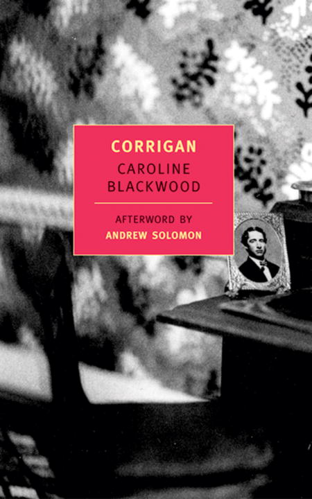 Corrigan By: Andrew Solomon,Caroline Blackwood