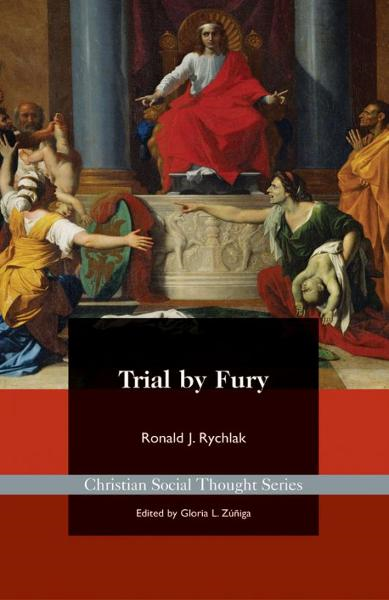 Trial by Fury: Restoring the Common Good in Tort Litigation