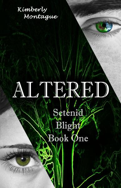 Altered: Setenid Blight Book One
