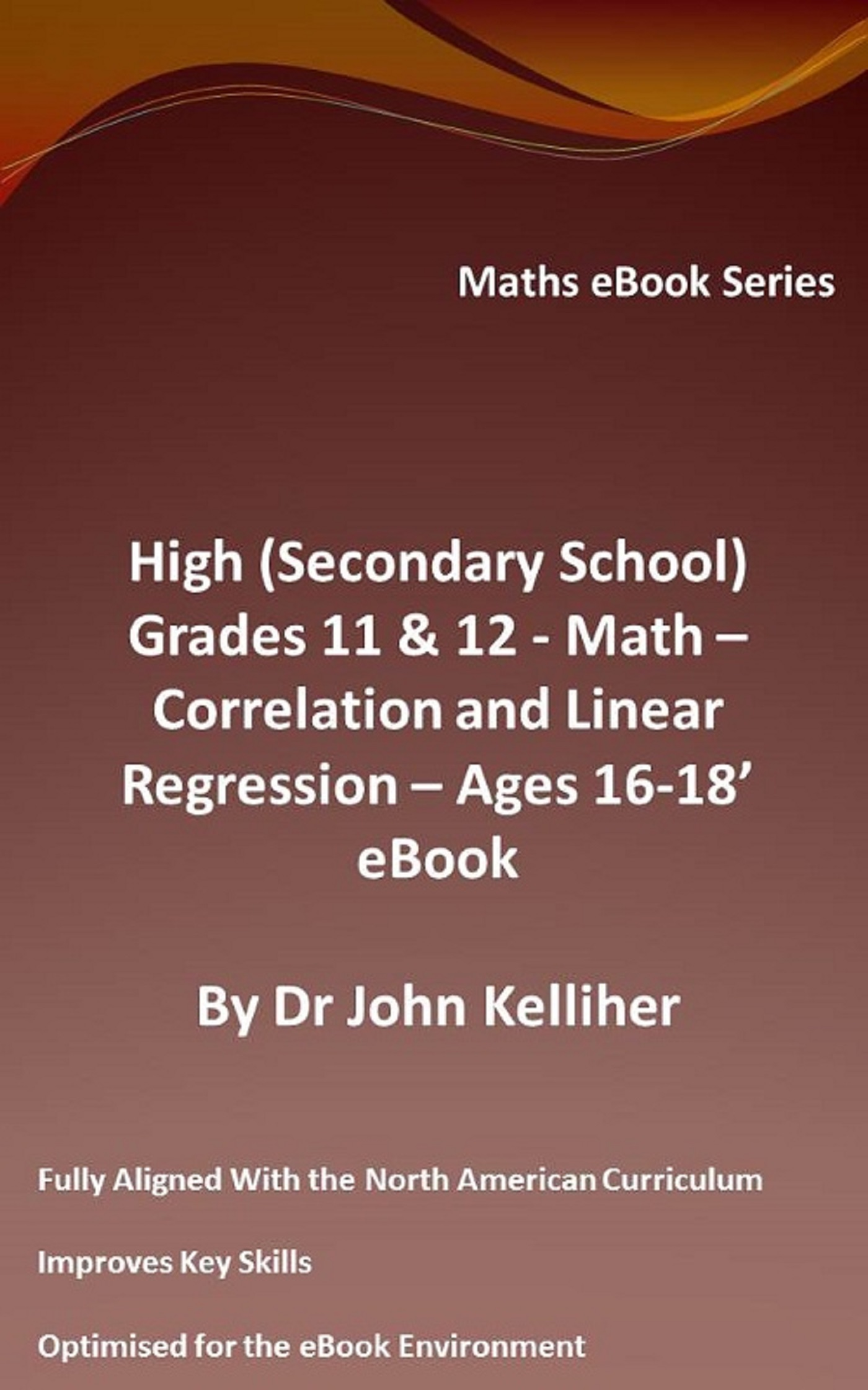 High (Secondary School) Grades 11 & 12 - Math - Correlation and Linear Regression - Ages 16-18 - Cover Sheet