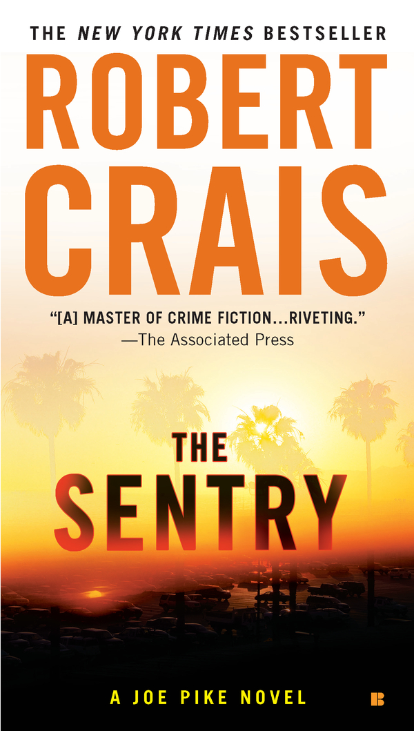 The Sentry By: Robert Crais