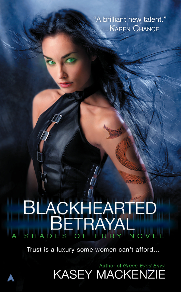 Blackhearted Betrayal By: Kasey Mackenzie