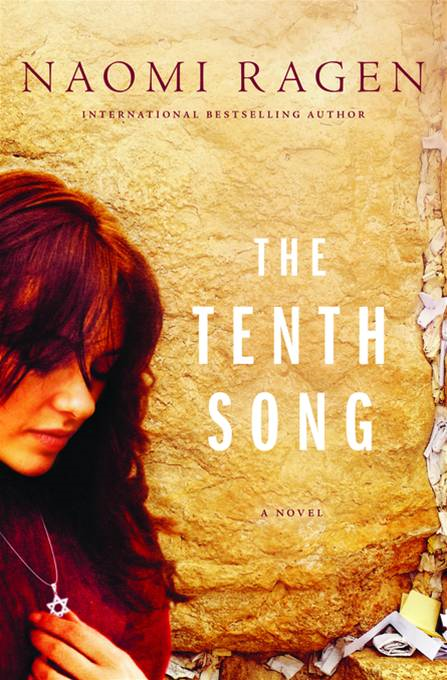 The Tenth Song By: Naomi Ragen