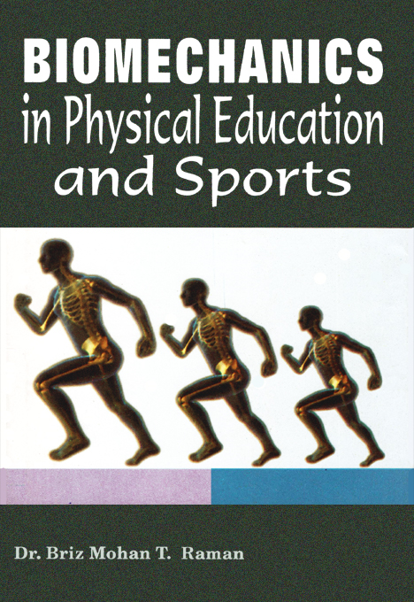 Biomechanics in Physical Education and Sports