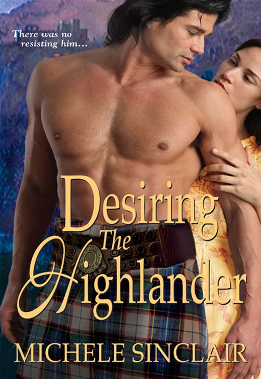 Desiring The Highlander By: Sinclair,Michele
