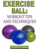 online magazine -  Exercise Ball: Workout Tips and Techniques