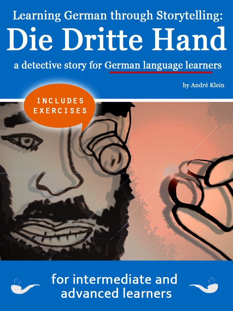 Learning German through Storytelling: Die Dritte Hand