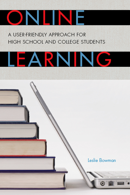Online Learning By: J Michael Tighe Jr,Leslie Bowman,Michael J. Tighe Jr.,Sara Bender,Thomas E. Escott