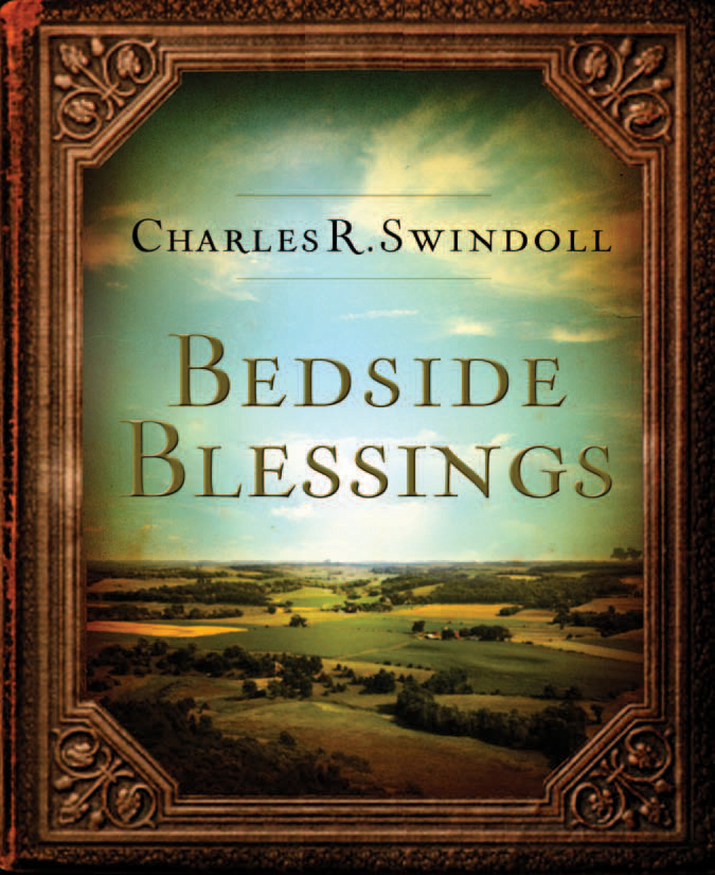 Bedside Blessings By: Charles R. Swindoll
