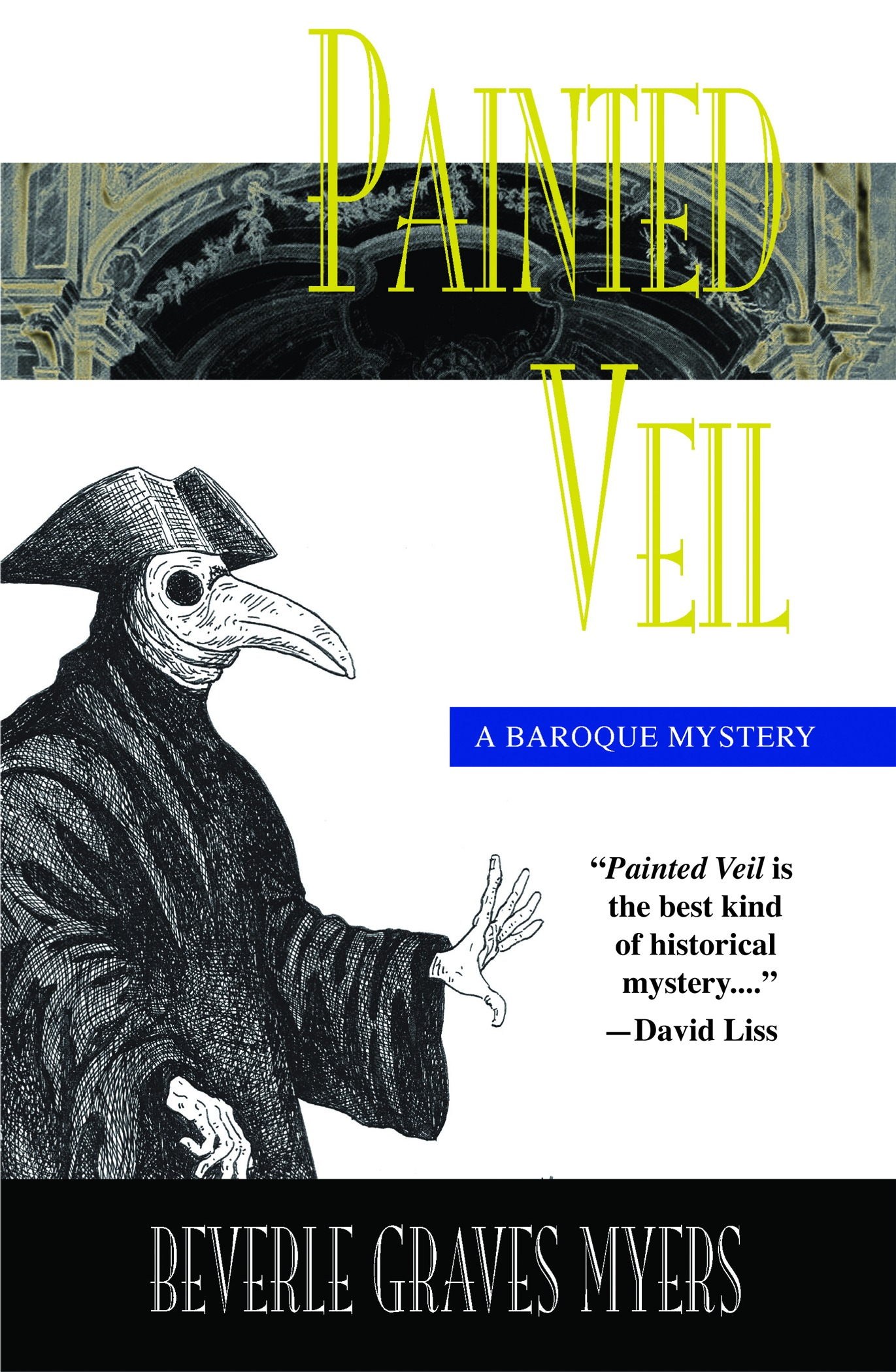 Painted Veil:The Second Baroque Mystery By: Myers, Beverle Graves