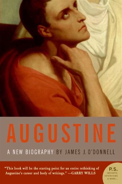 Augustine By: James J. O'Donnell