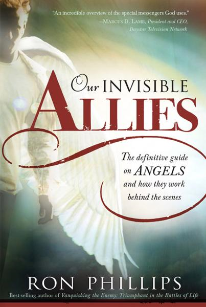 Our Invisible Allies By: Ron Phillips