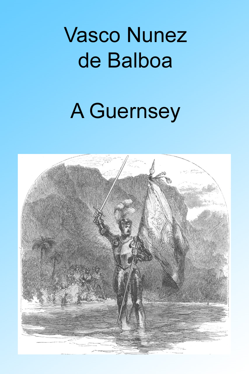 Vasco Nunez de Balboa, Illustrated