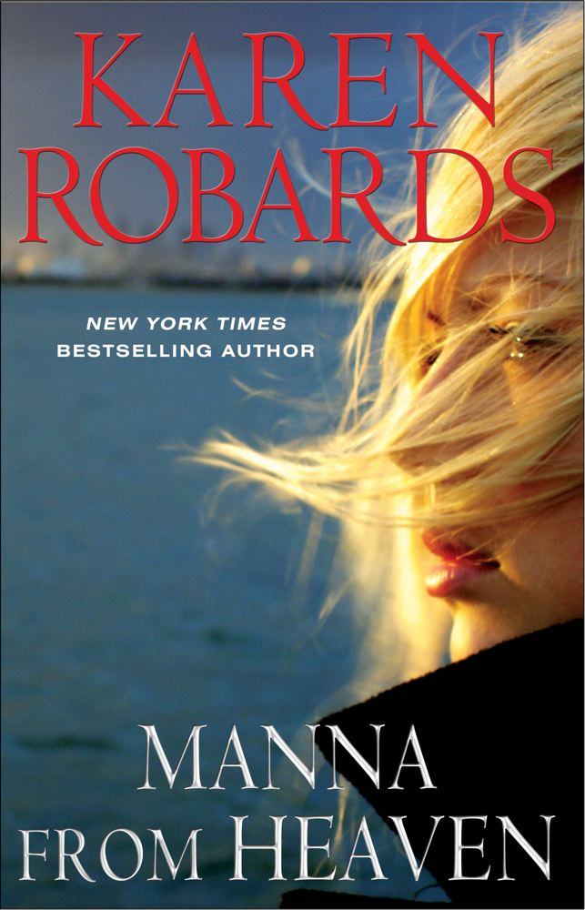 Manna from Heaven By: Karen Robards