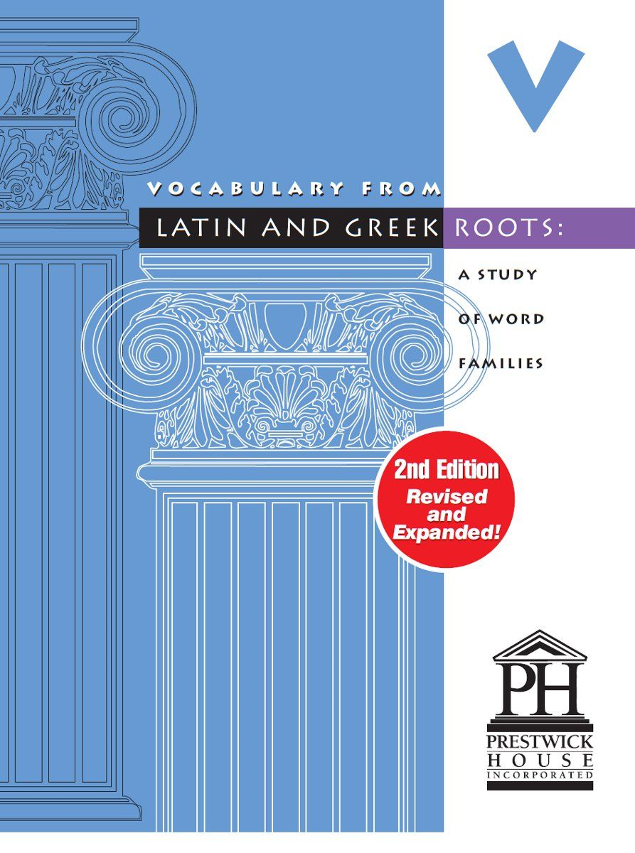 Vocabulary From Latin And Greek Roots - Book V