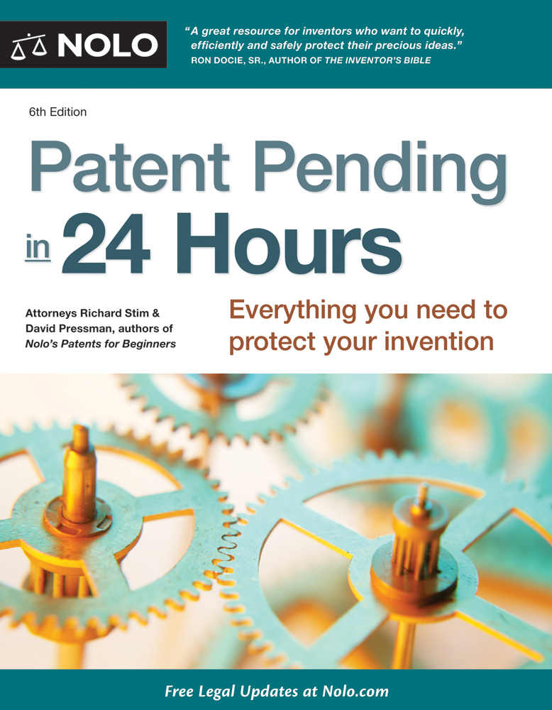 Patent Pending in 24 Hours By: Richard Stim
