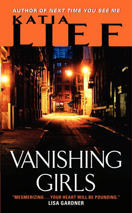 Vanishing Girls By: Katia Lief