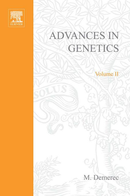 ADVANCES IN GENETICS VOLUME 2 By: AUTHOR, UNKNOWN