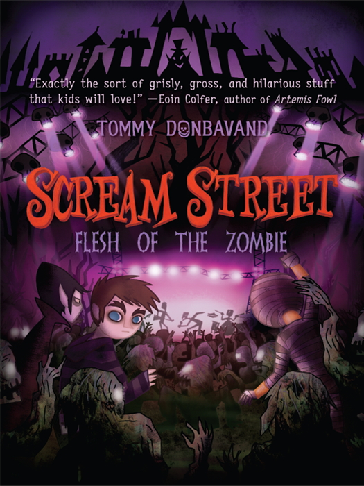 Scream Street: Flesh of the Zombie By: Tommy Donbavand