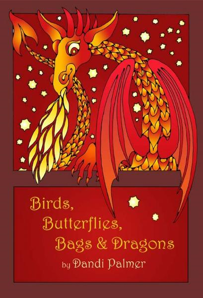 Birds, Butterflies, Bags and Dragons