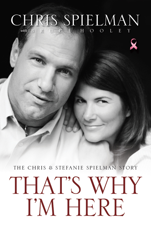 That's Why I'm Here By: Chris   Spielman