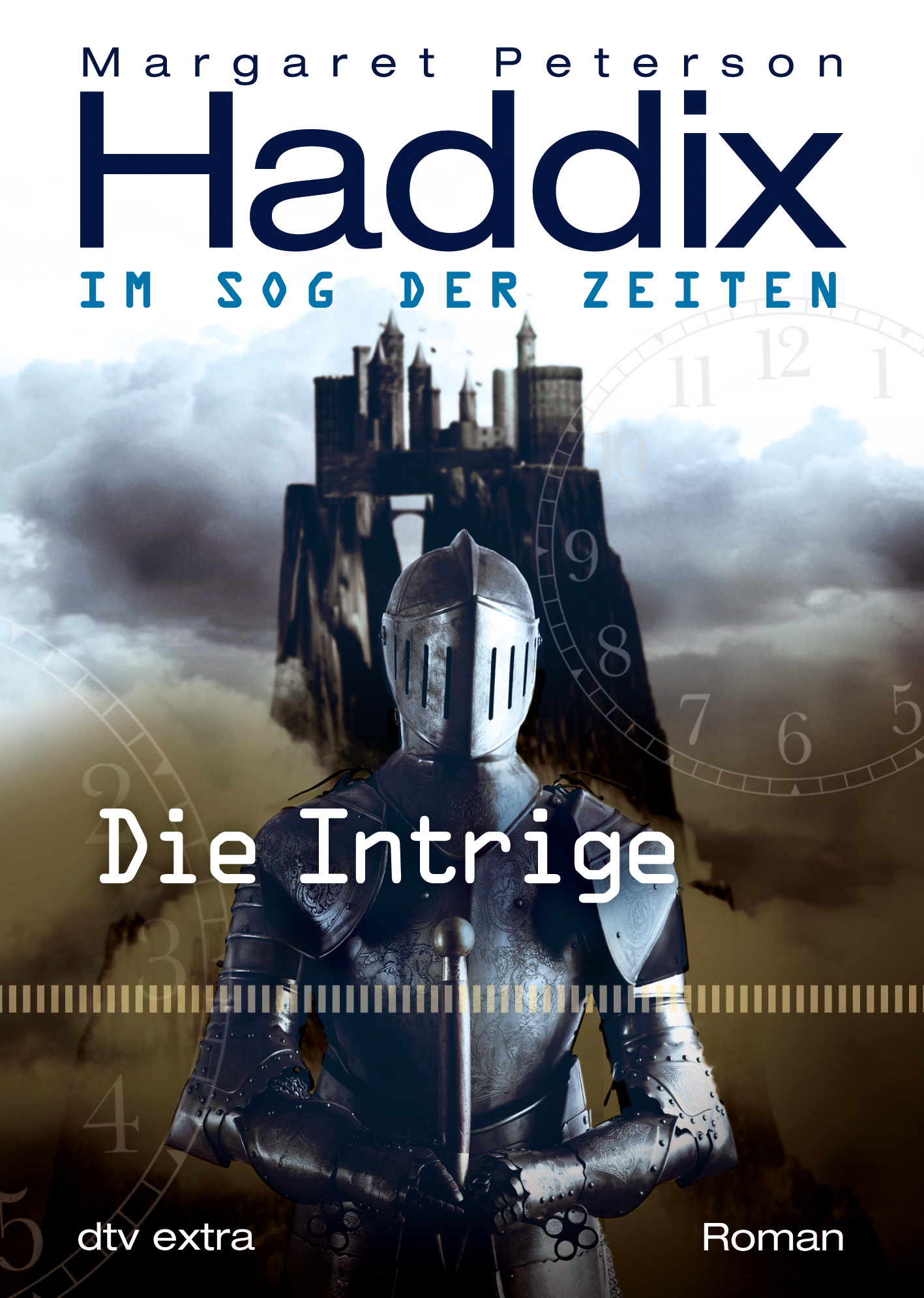 Margaret Peterson Haddix  Bettina Münch - Die Intrige Im Sog der Zeiten