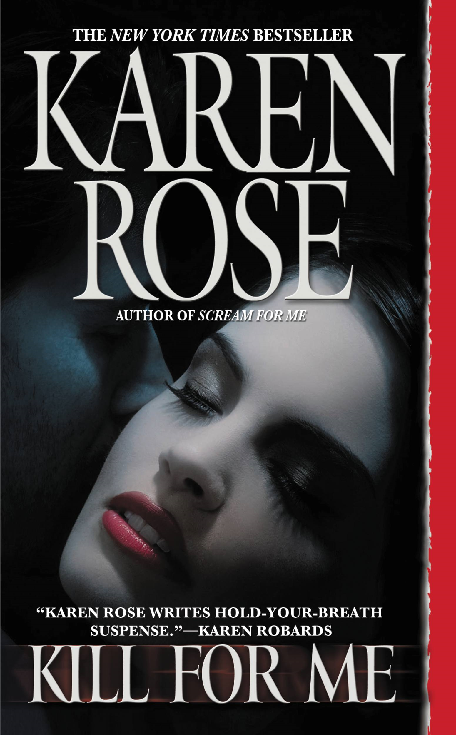 Kill for Me By: Karen Rose