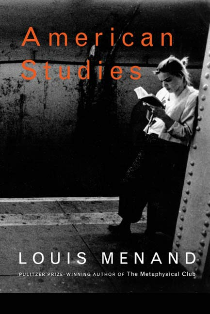 American Studies By: Louis Menand
