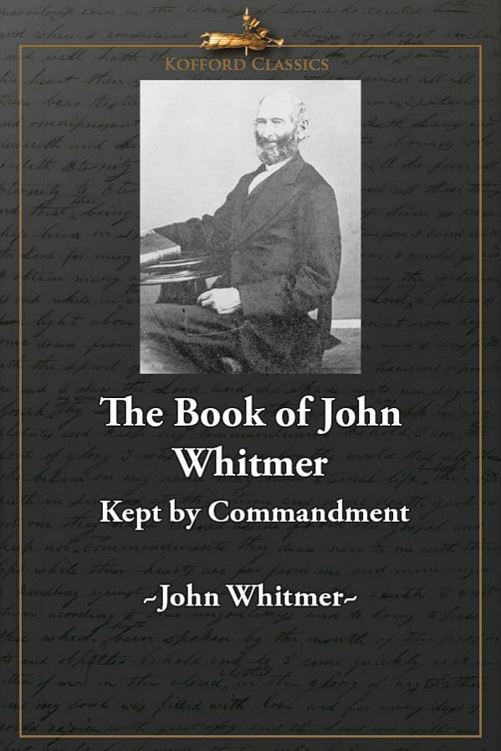 The Book of John Whitmer: Kept By Commandment