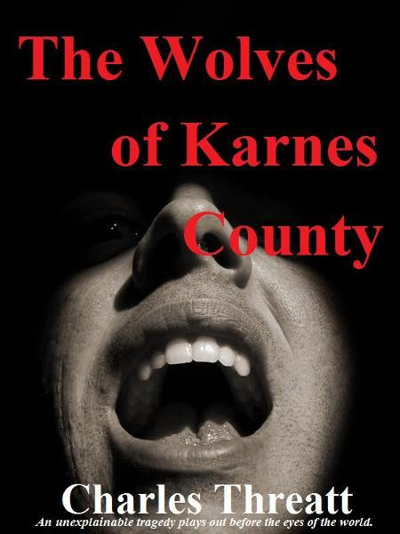 The Wolves of Karnes County