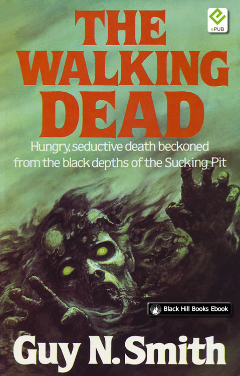 The Walking Dead By: Guy N Smith