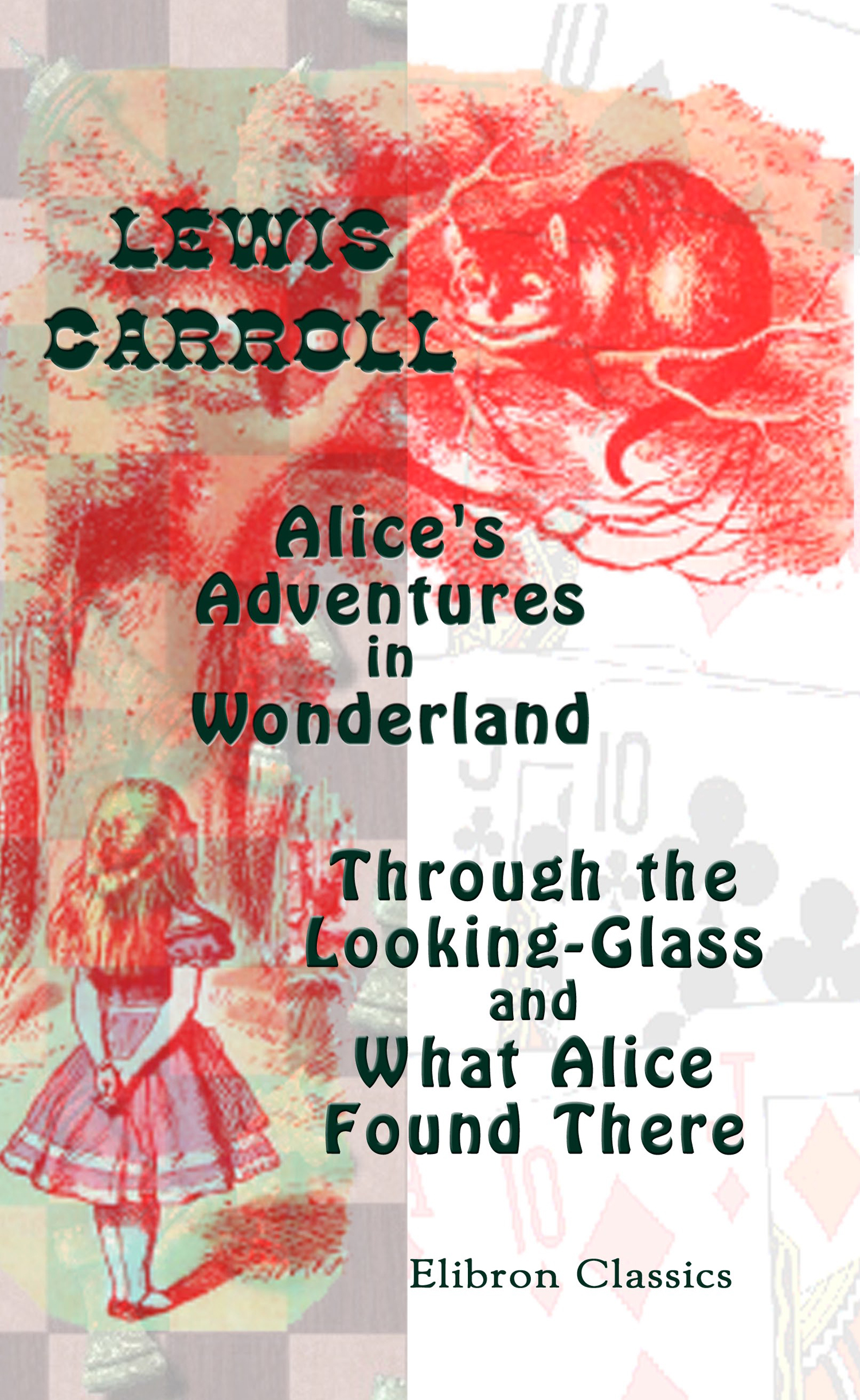 Alice's Adventures in Wonderland. By: Lewis Carroll