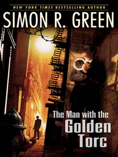 The Man With the Golden Torc By: Simon R. Green