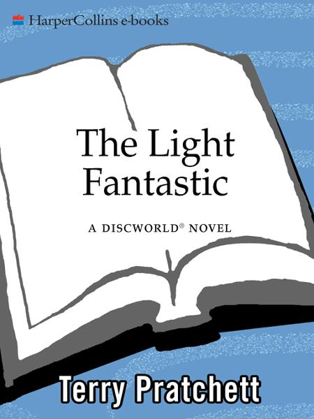 The Light Fantastic By: Terry Pratchett