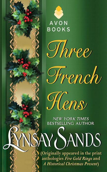 Three French Hens By: Lynsay Sands