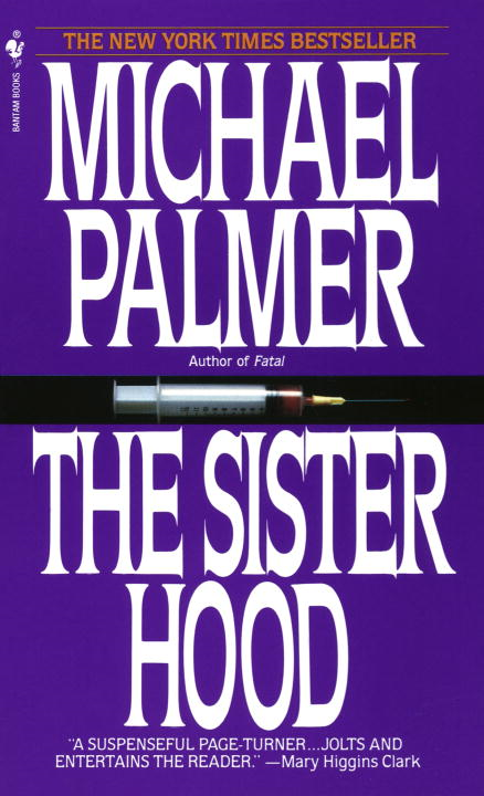 The Sisterhood By: Michael Palmer