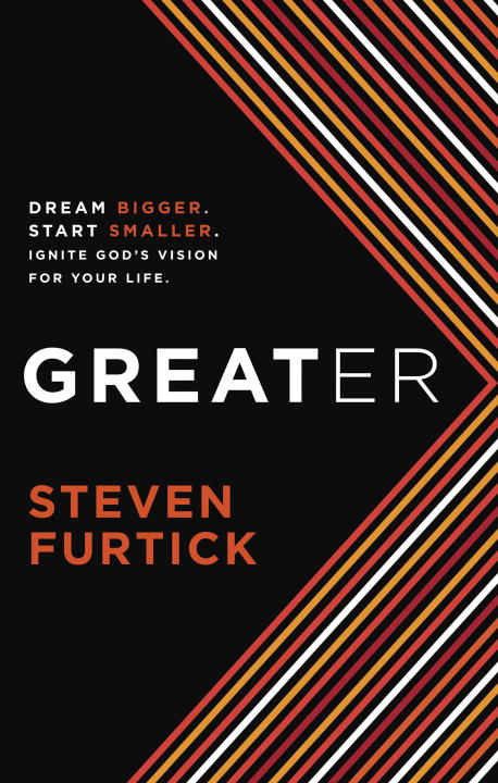 Greater By: Steven Furtick