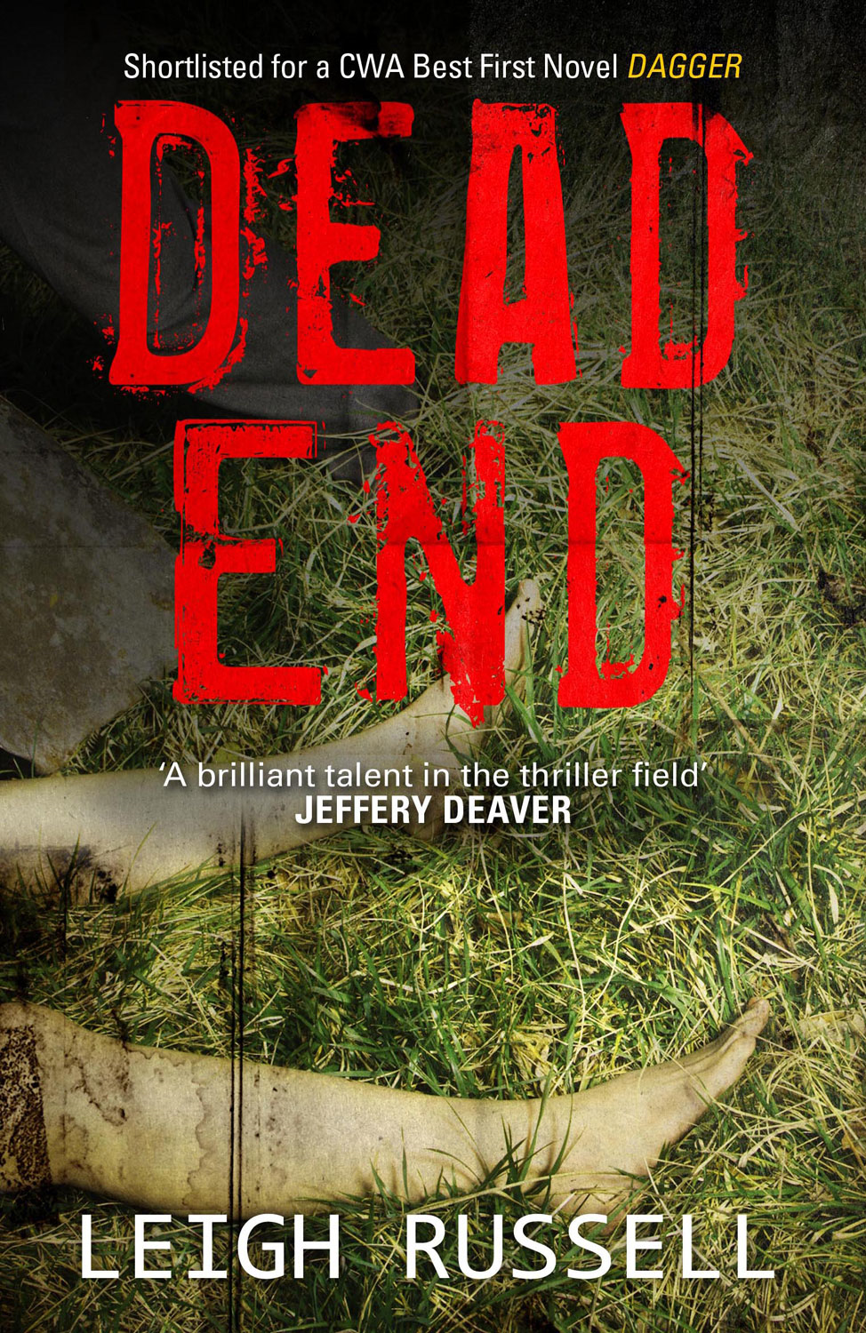 Dead End By: Leigh Russell
