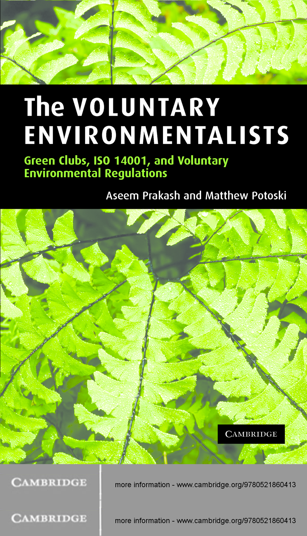 The Voluntary Environmentalists Green Clubs, ISO 14001, and Voluntary Environmental Regulations