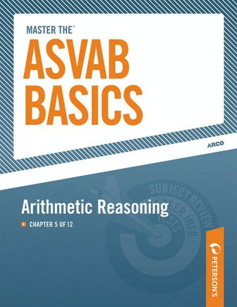 Master the ASVAB Basics--Arithmetic Reasoning