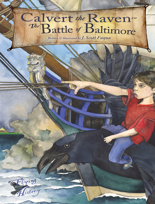 Book Cover: Calvert the Raven in the Battle of Baltimore